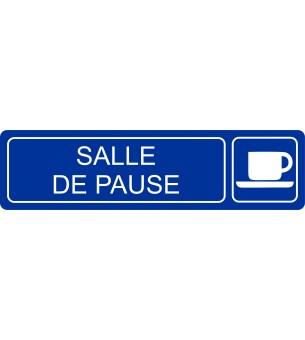 Plaque Salle de pause...