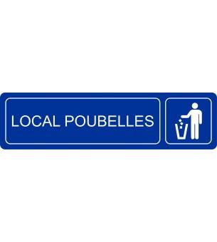 Plaque Local poubelles...